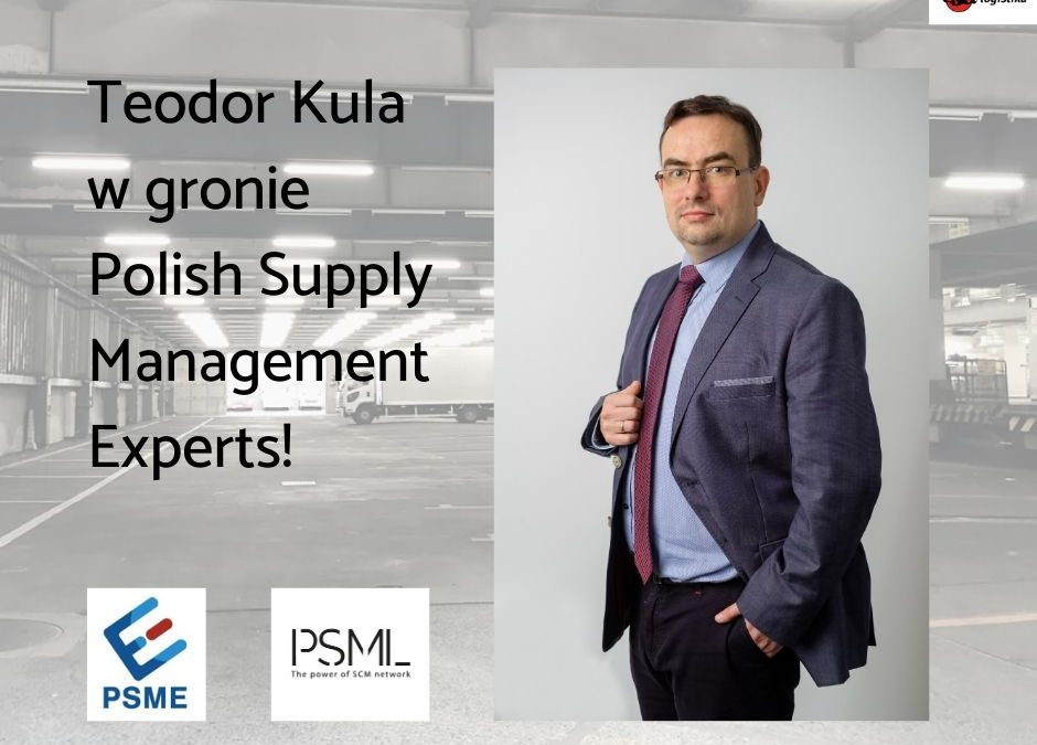 Teodor Kula w gronie Polish Supply Management Experts (PSME)